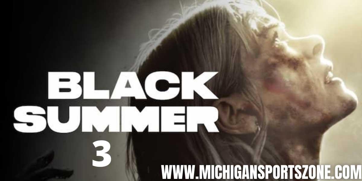 BLACK SUMMER 3