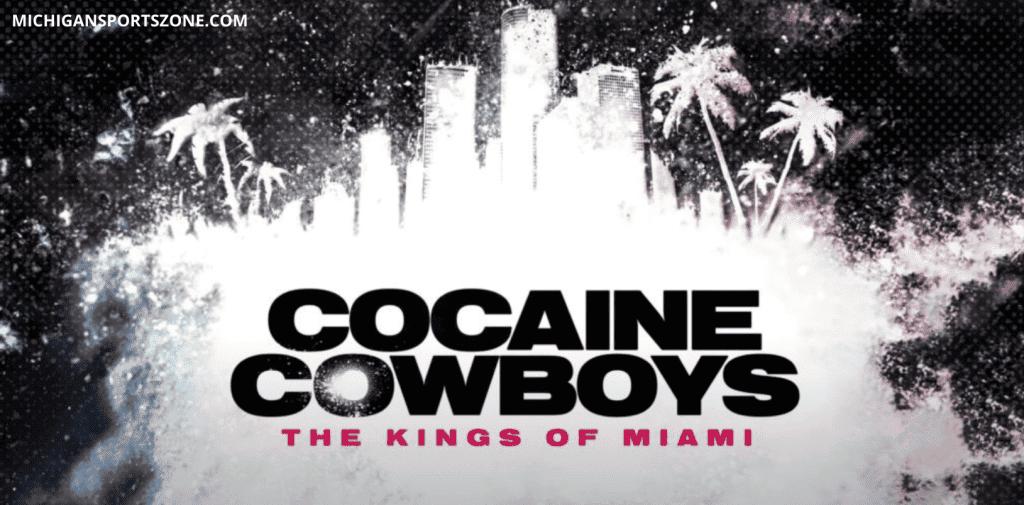 Cocaine Cowboys The Kings of Miami Season 1